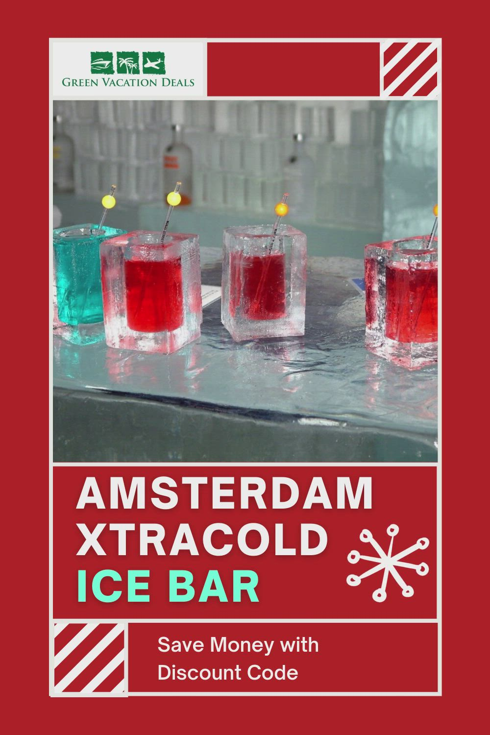 Amsterdam Xtracold Ice Bar Discount Code Green Vacation Deals Video Video In 2020 Ice Bars Amsterdam Bar Amsterdam Travel