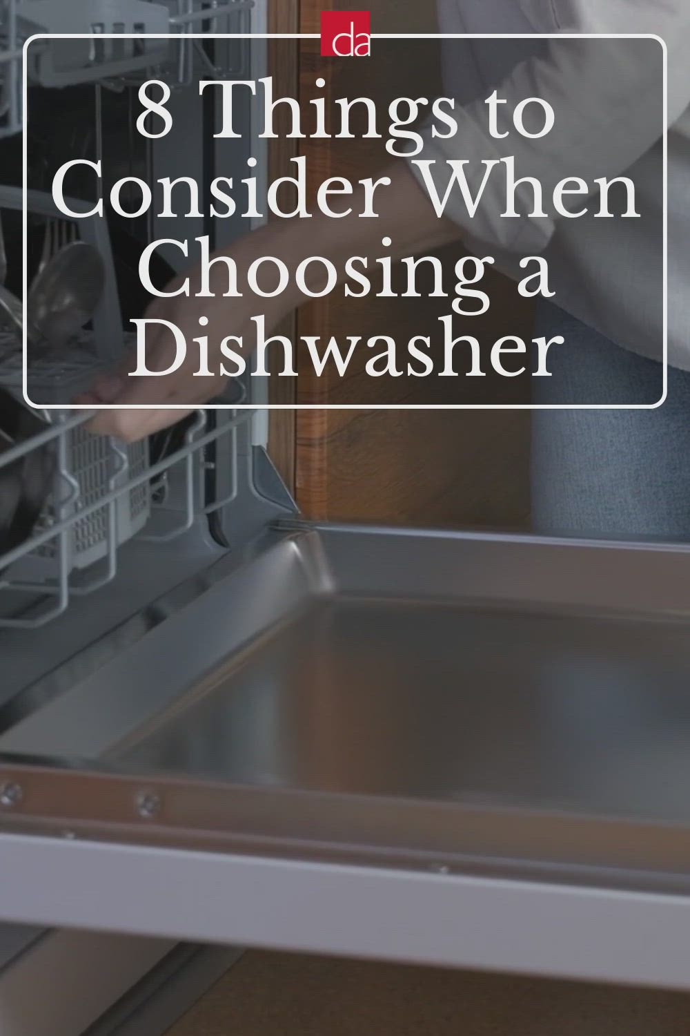 8 Things Not To Miss When Choosing A Dishwasher Video Video In 2021 Dishwasher Chosen