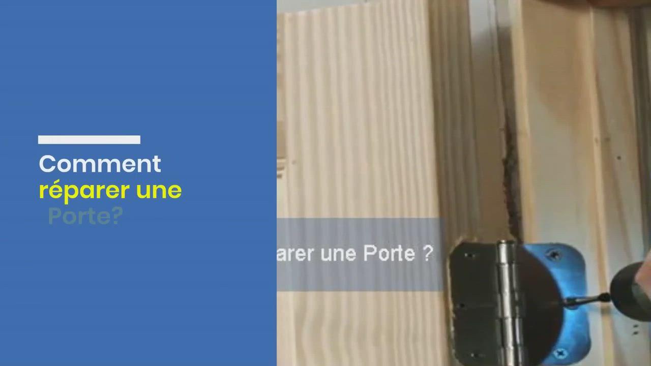 Comment Reparer Une Porte Video En 2020 Avec Videos Comment Reparer Reparer