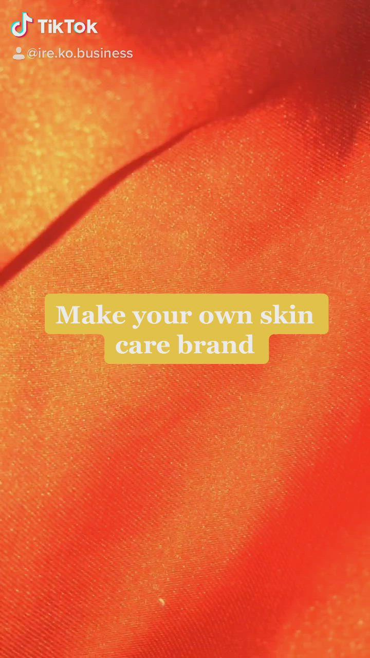 Make Your Own Skin Care Brand Video Skin Care Skin Organic Skin Care