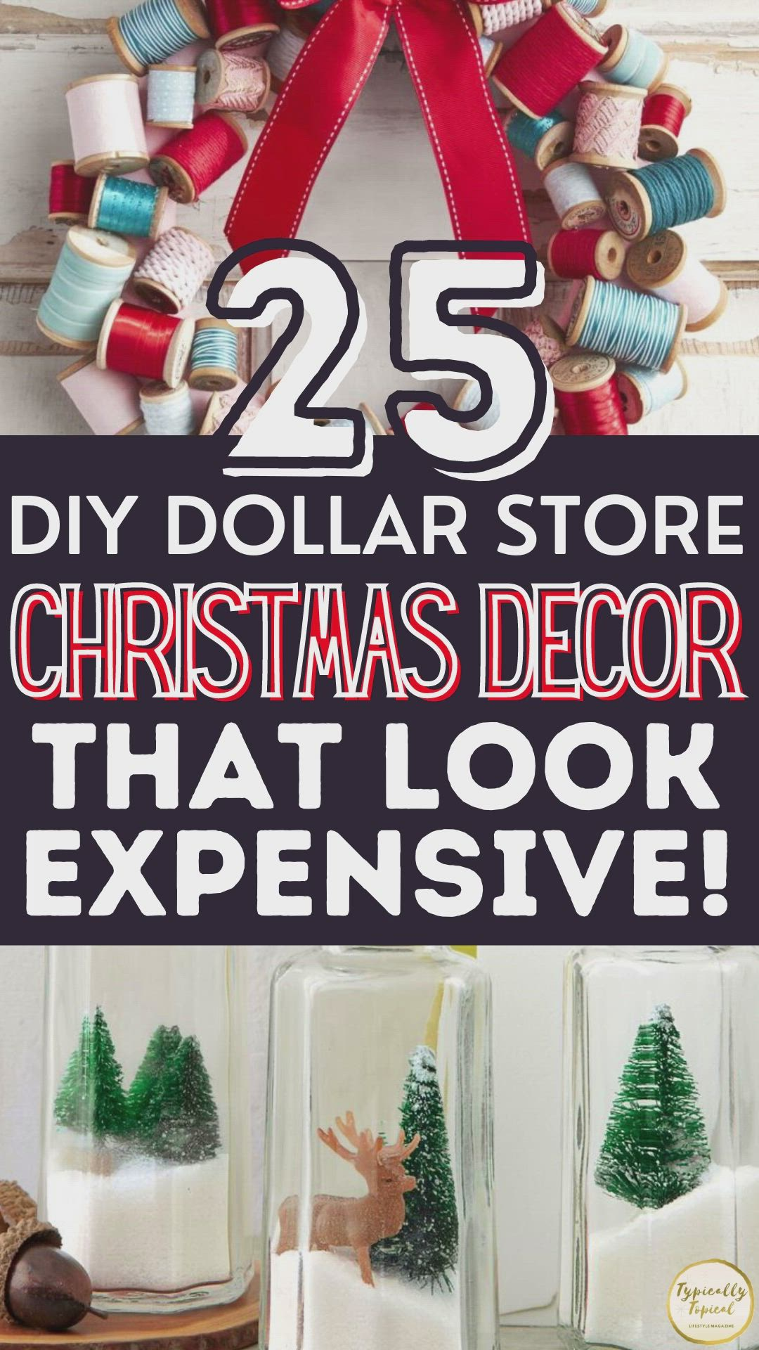 29 Cheap Christmas Dollar Store Decor Ideas That Look Amazing Typically Topical Video Video Christmas Decor Diy Christmas Diy Dollar Store Christmas