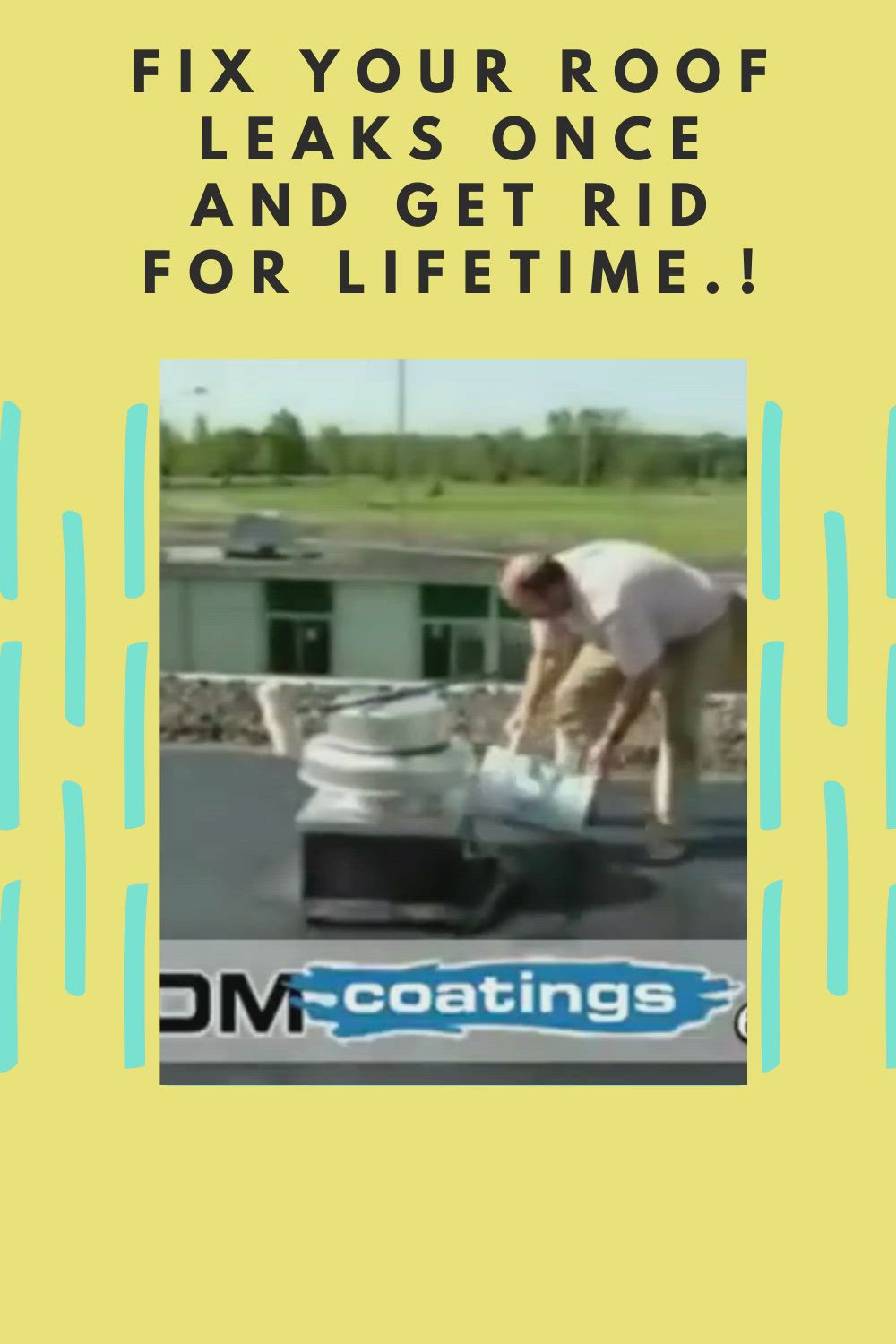 Fix Your Roof Leaks Once And Get Rid For Lifetime Video In 2020 Leaking Roof Roof Roof Leak Repair
