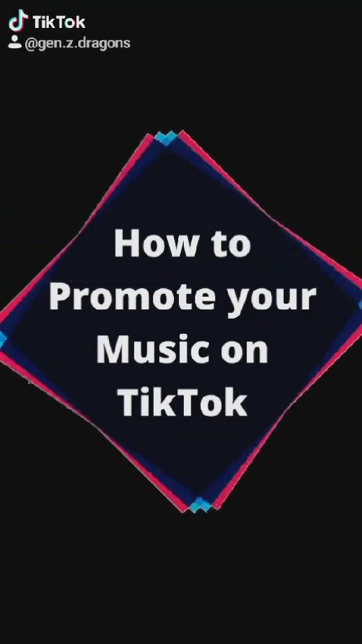 Video How To Promote Your Music On Tiktok