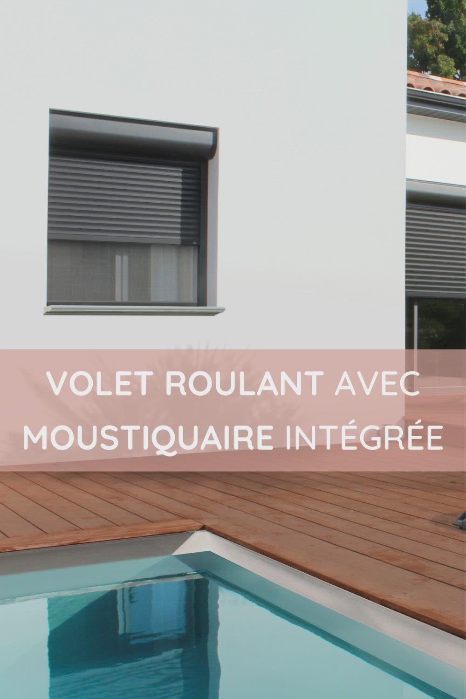 Volet Roulant Avec Moustiquaire Integree Video En 2021 Volet Roulant Volet Roulant Renovation Moustiquaire