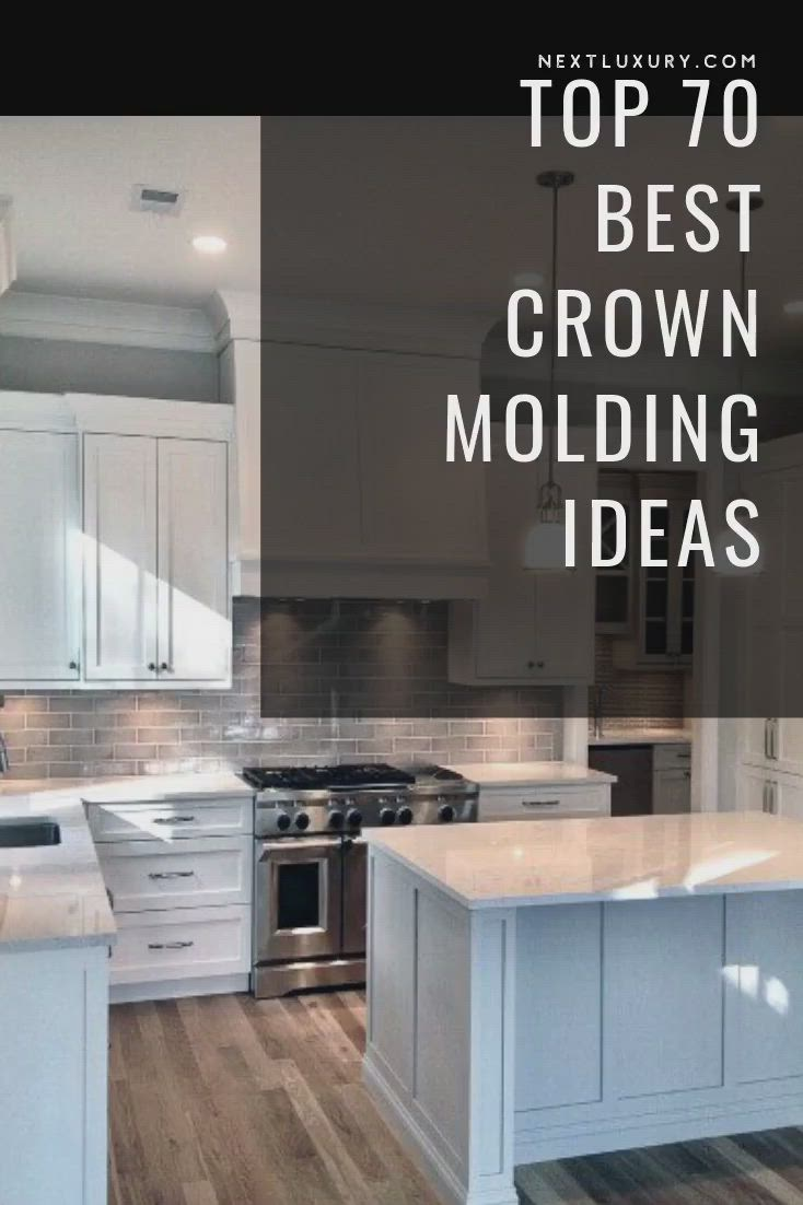 Top 70 Best Crown Molding Ideas Ceiling Interior Designs Video Video Diy Kitchen Remodel Kitchen Renovation Blue Gray Kitchen Cabinets