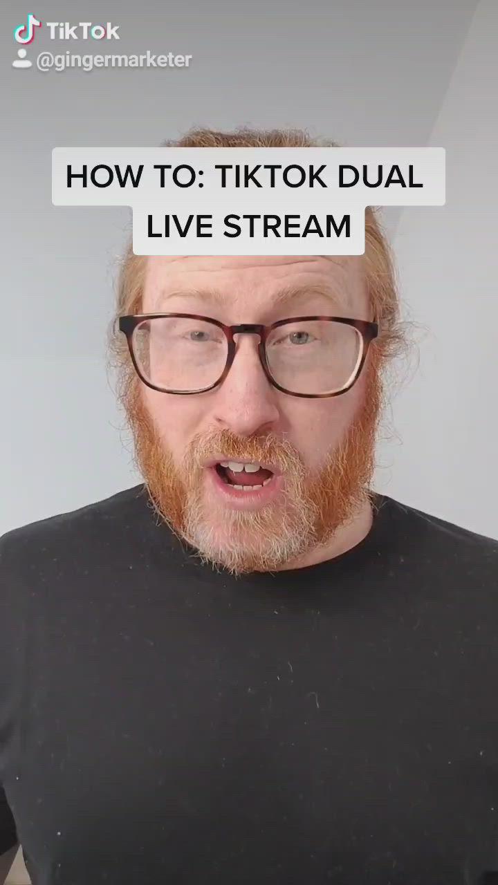 How To Dual Live Stream On Tiktok Video Streaming Video Ads