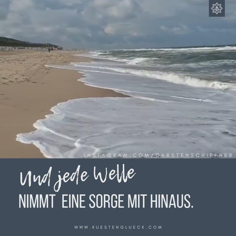 Und Jede Welle Nimmt Eine Sorge Mit Hinaus Video Spruche Urlaub Strand Spruche Spruche Meer