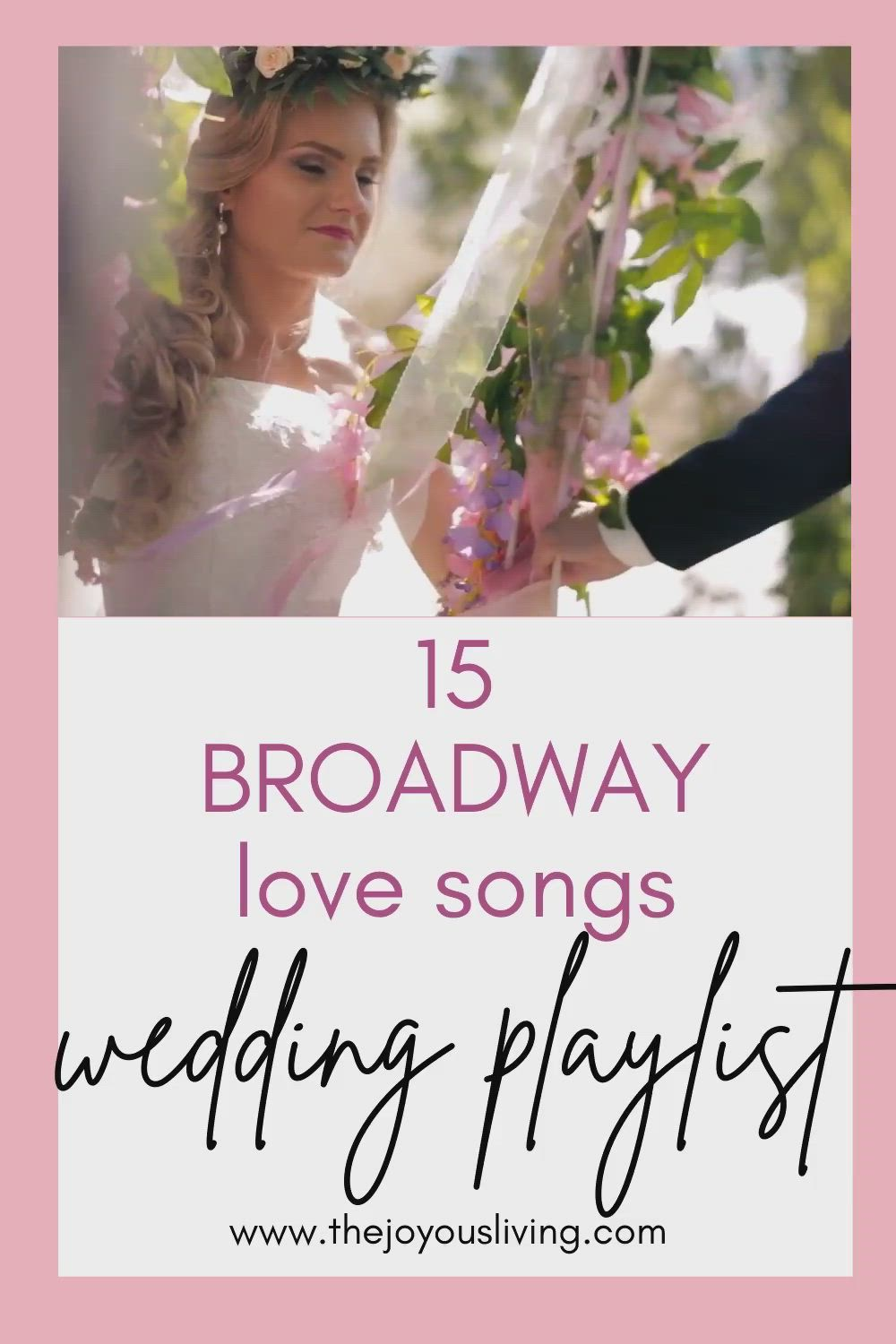 Wedding Playlist 15 Charming Broadway Songs For Your Wedding Playlist Video Broadway Songs Best Love Songs Love Songs Playlist