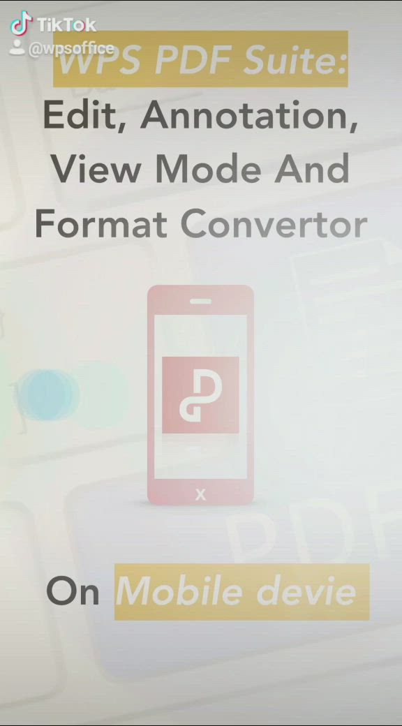 How To Edit Annotation View Mode And Format Converter With Wps Pdf Mobile Suite For Free Tutorials Easy Android Ios Video Tutorial Wps Annotation