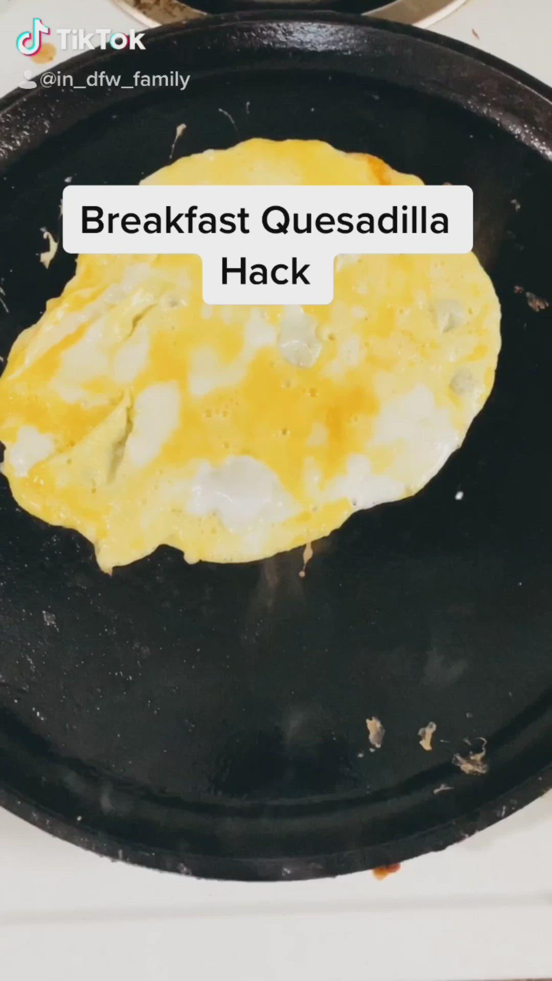 Breakfast Quesadilla Hack Video Breakfast Quesadilla Sweet Snacks Recipes Breakfast Recipes Easy