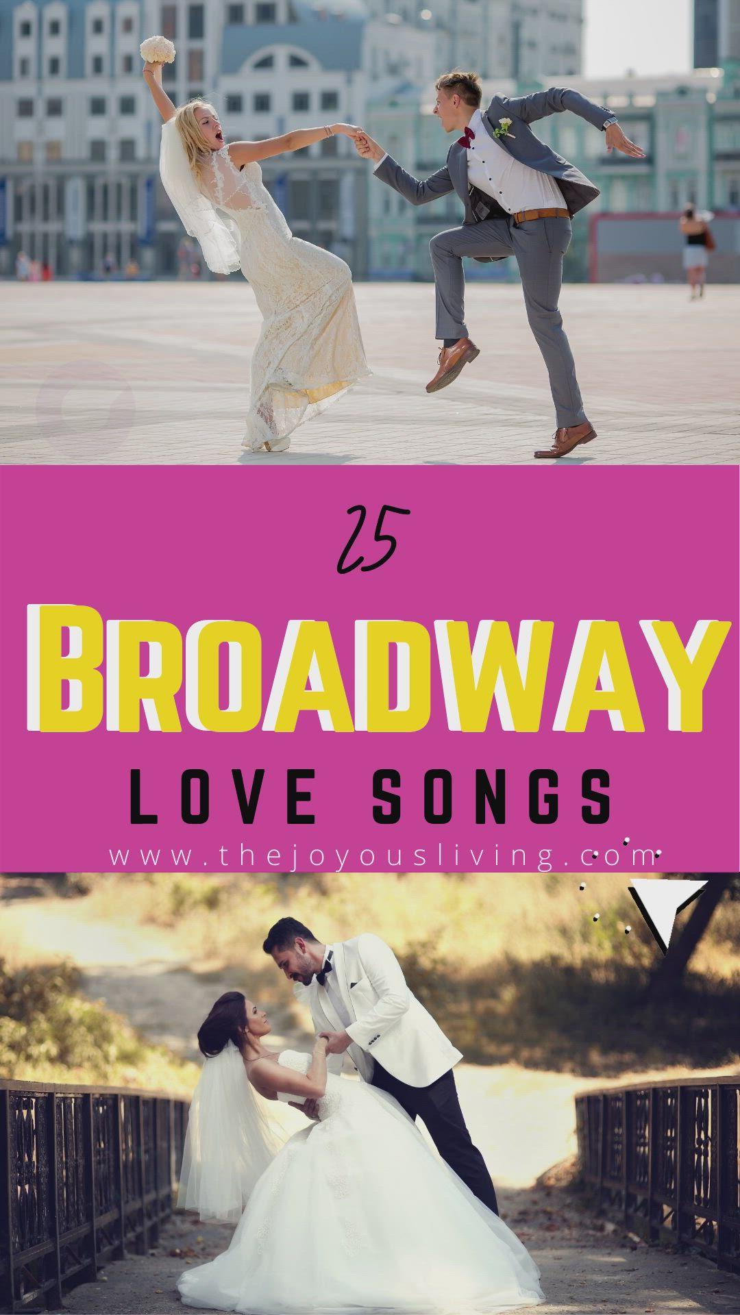 Wedding Songs Broadway Playlist Of 25 Love Songs Video In 2021 Broadway Songs Love Songs Songs