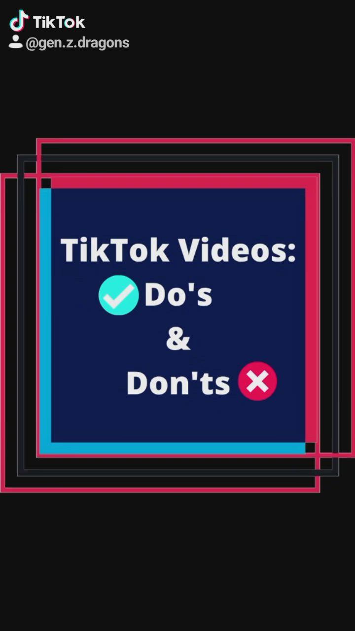 Tiktok Videos Do S And Don Ts Video Videos Video Watch Video