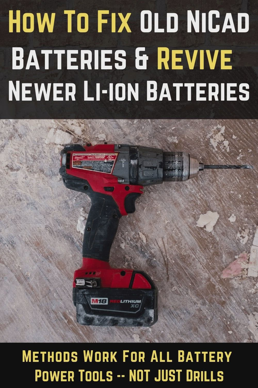 Easily Fix Old Drill Batteries Options For Both Nicad Li Ion Batteries Video Power Tool Batteries Battery Repair Cordless Drill Batteries