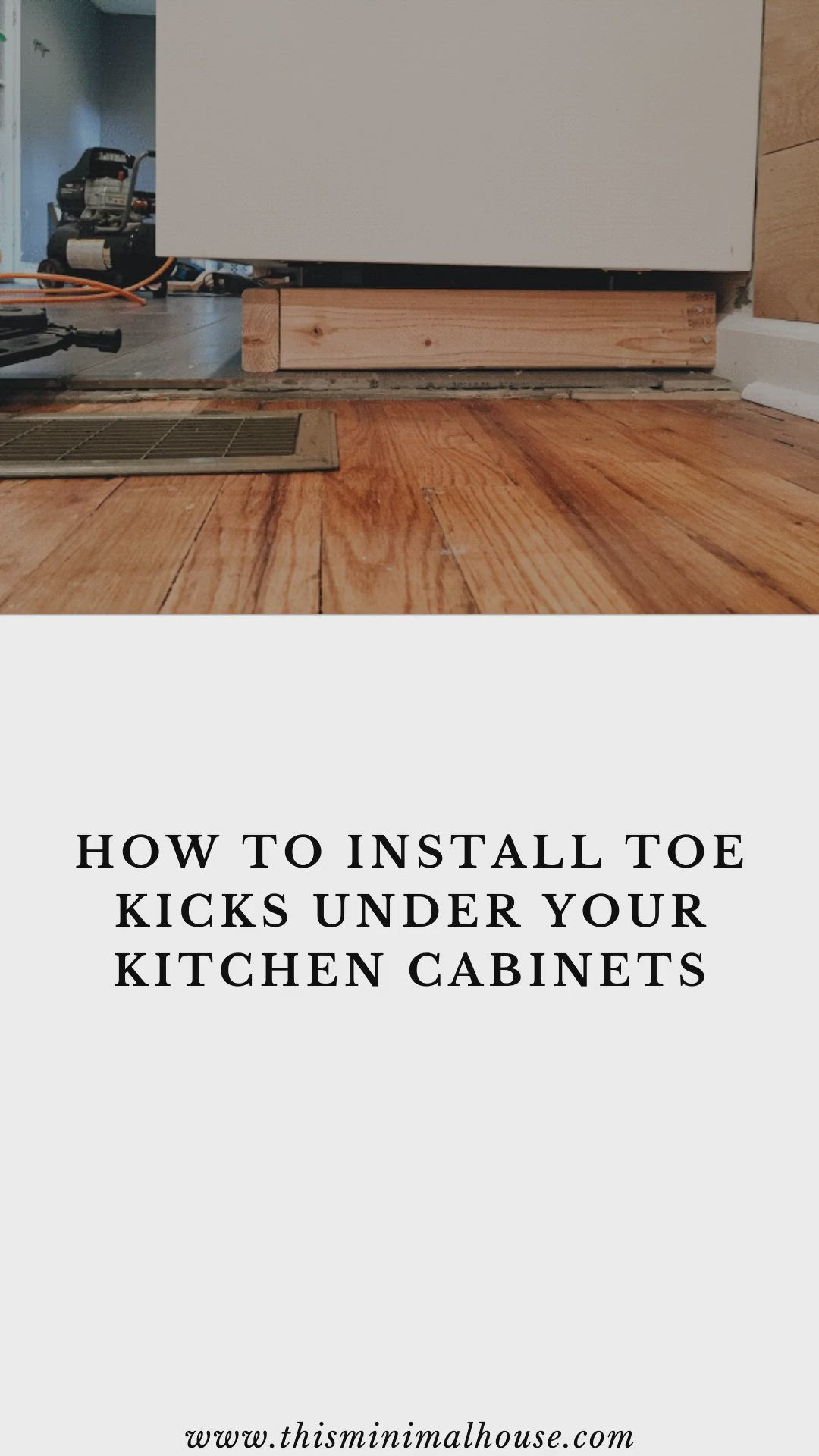 How To Install Toe Kicks Under Your Kitchen Cabinets Video Installing Kitchen Cabinets Diy Kitchen Cabinets Kitchen Cabinets Repair
